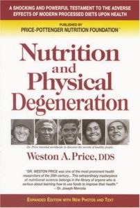 Book Review: Nutrition and Physical Degeneration